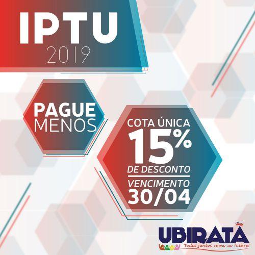 Contribuintes têm até o dia 30 de abril para pagamento do IPTU 2019 com desconto de 15%