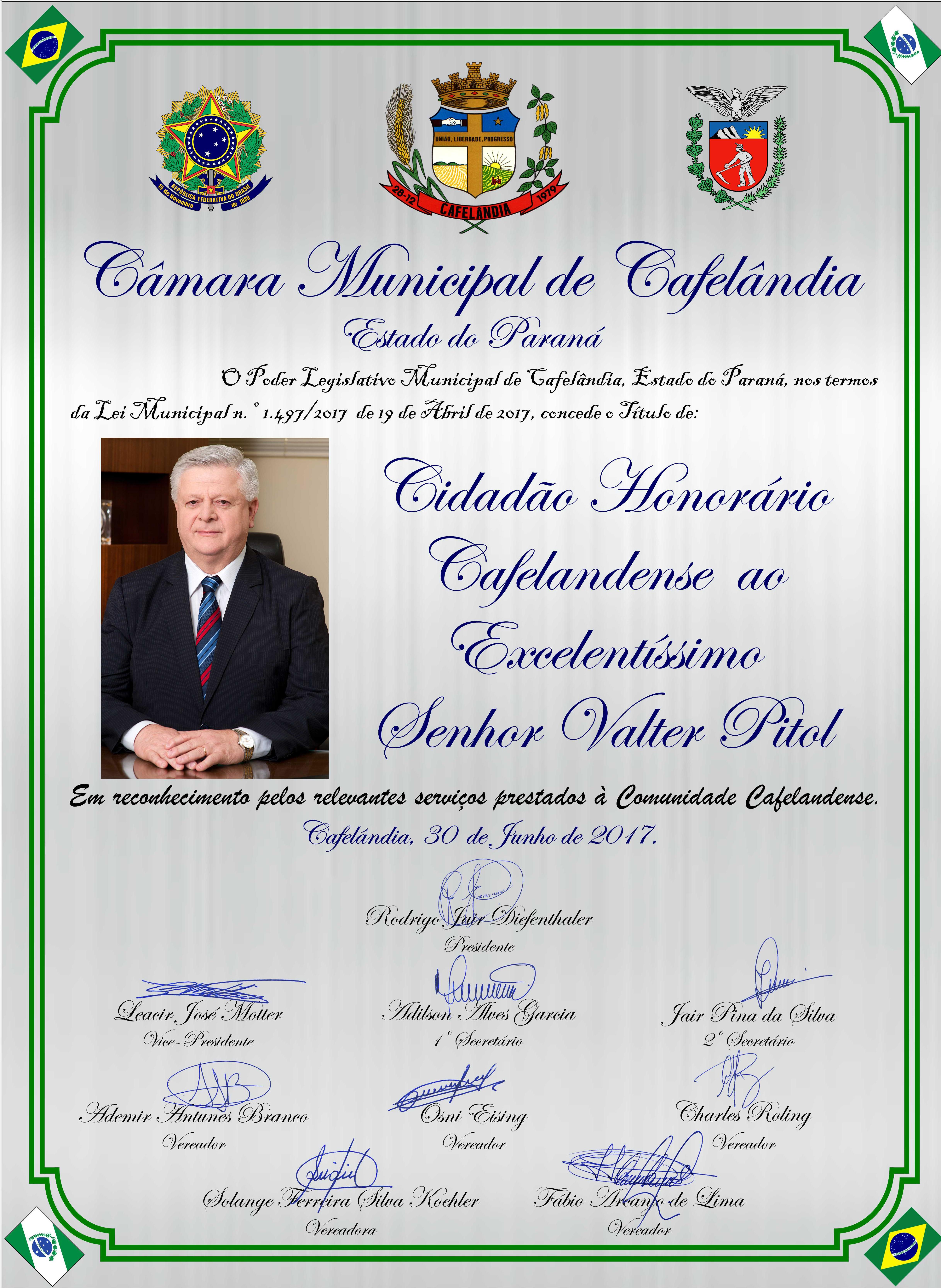 A Câmara Municipal de Cafelândia Concede Título de Cidadão Honorário ao Excelentíssimo Senhor Valter Pitol