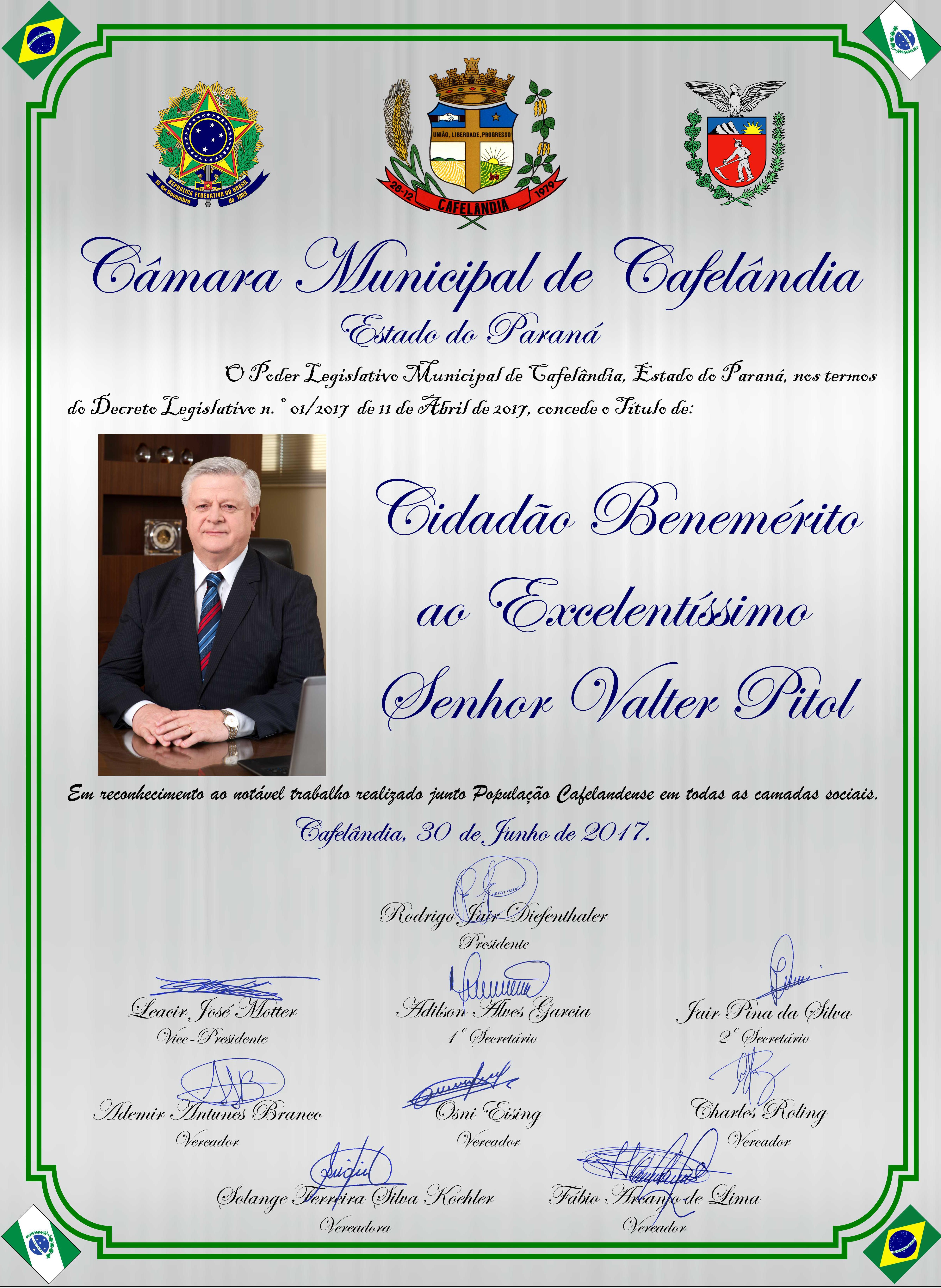 A Câmara Municipal de Cafelândia Concede Título de Cidadão Benemérito ao Excelentíssimo Senhor Valter Pitol