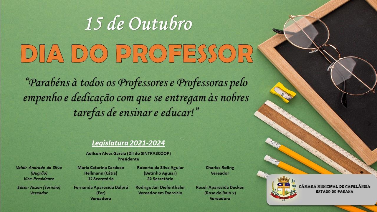 15 de Outubro, dia do Professor!