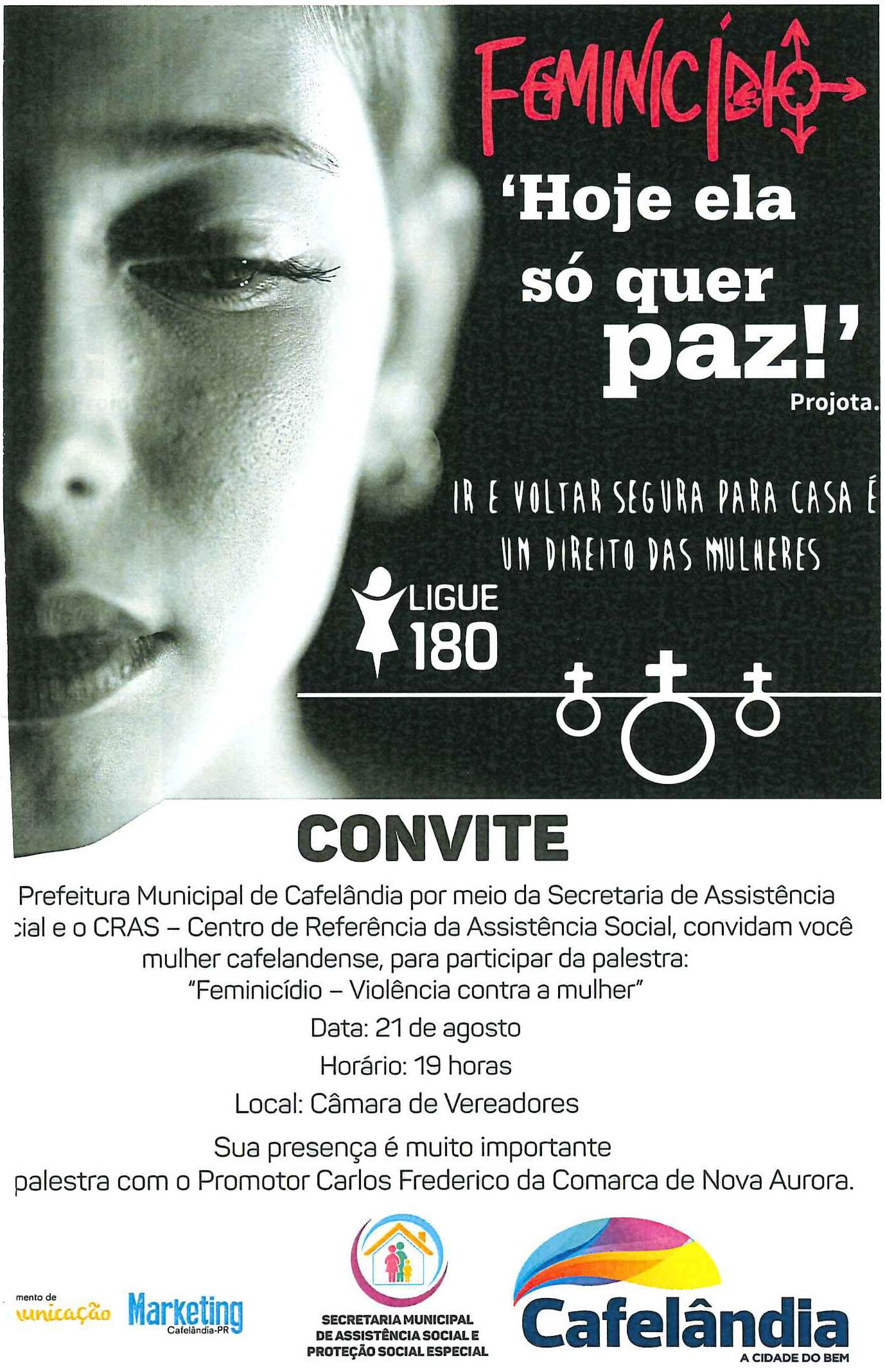 Evento sobre o Feminicidio é realizado na Câmara Municipal de Cafelândia