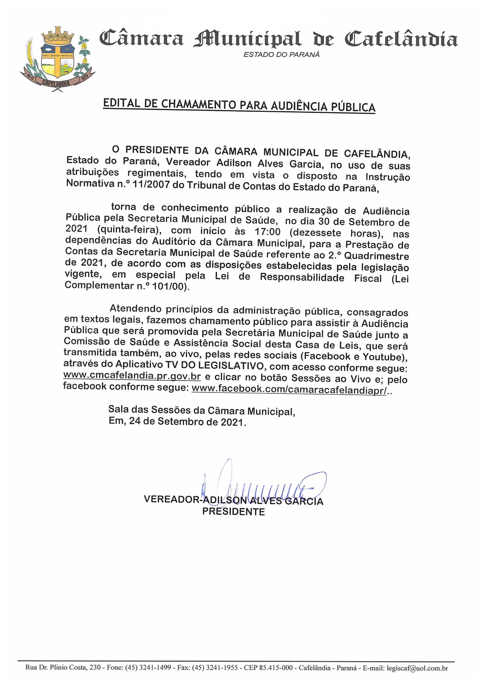 Audiências Públicas do dia 30 de Setembro de 2021.