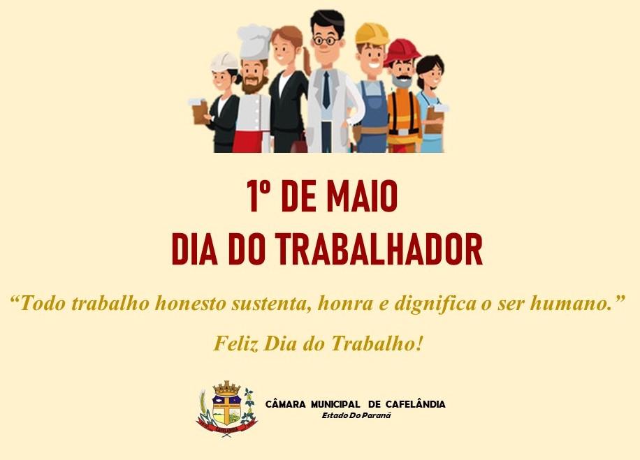1º de Maio, Dia do Trabalhador!