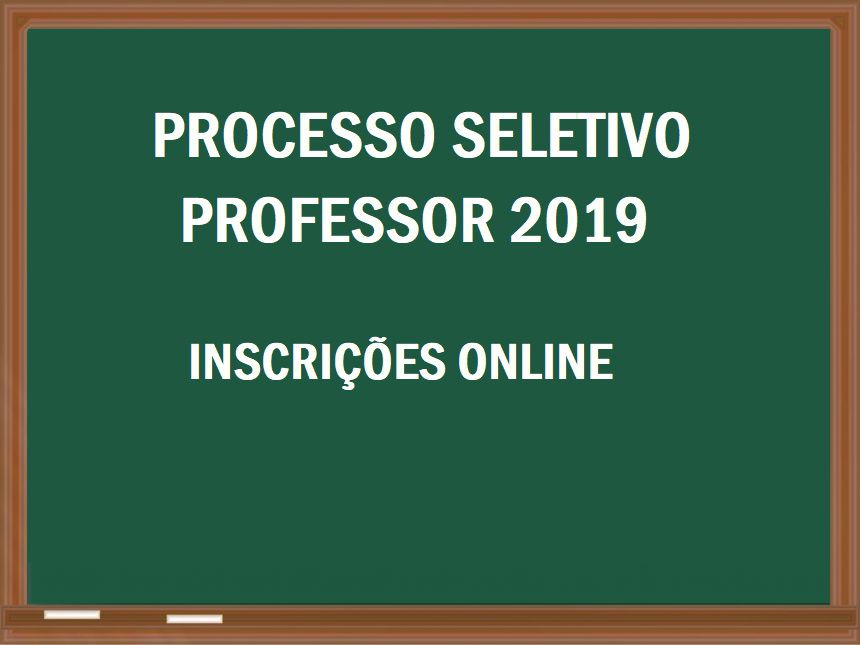 PROCESSO SELETIVO PARA PROFESSOR 2019