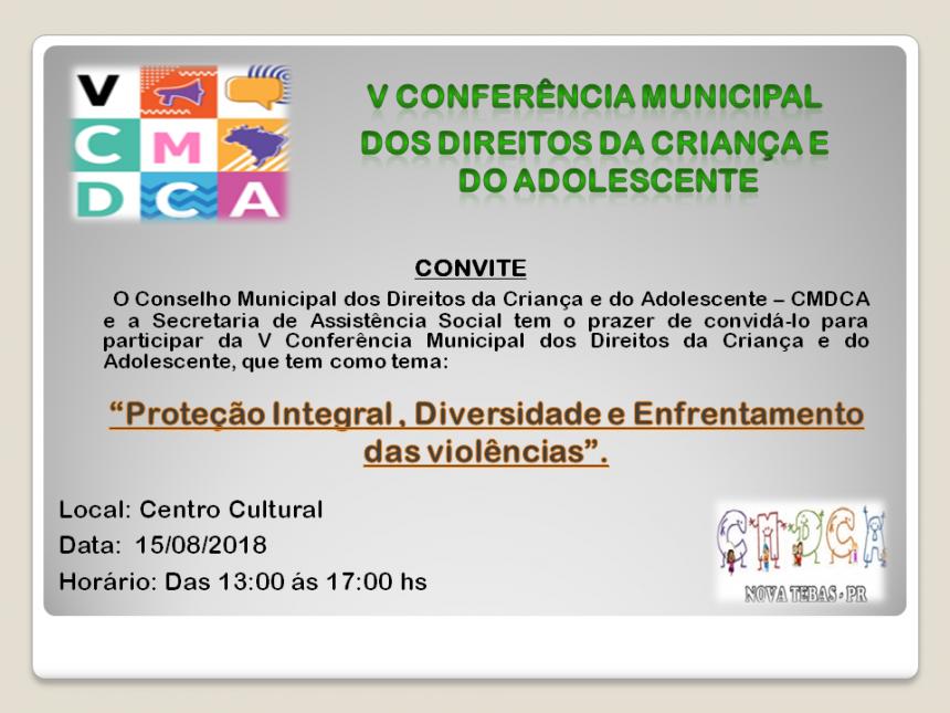 V CONFERÊNCIA MUNICIPAL DOS DIREITOS DA CRIANÇA E DO ADOLESCENTE