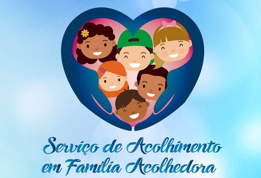 Família Acolhedora: Assistência fará reunião com interessados em acolher crianças