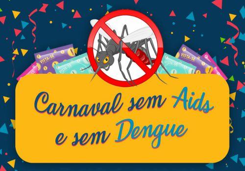 Saúde de Assis promove Carnaval sem Aids e sem Dengue