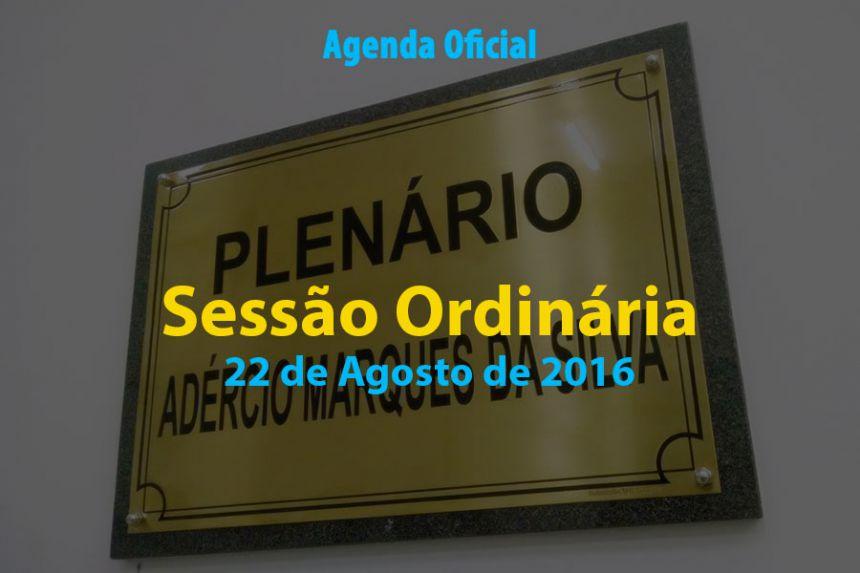 Sessão Ordinária de 22 de Agosto de 2016