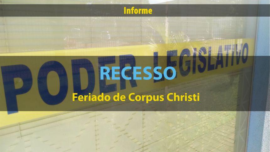 Recesso - Feriado prolongado de Corpus Christi