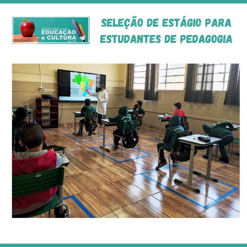 SELEÇÃO DE ESTÁGIO PARA ESTUDANTES DE PEDAGOGIA