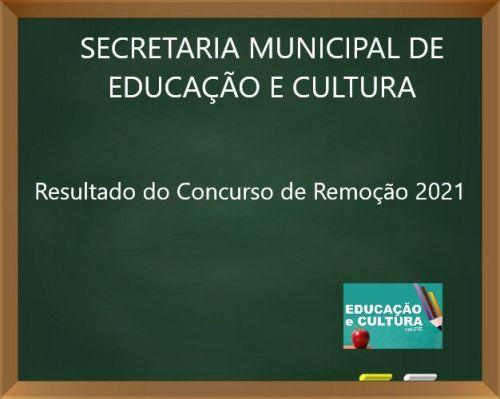 RESULTADO DO CONCURSO DE REMOÇÃO 2021