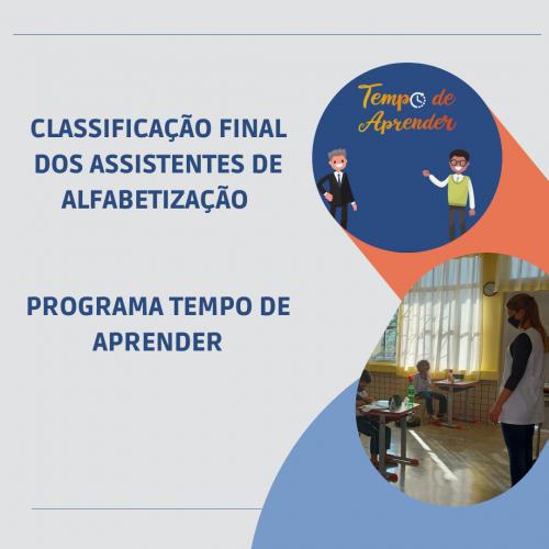CLASSIFICAÇÃO FINAL DOS ASSISTENTES DE ALFABETIZAÇÃO DO PROGRAMA TEMPO DE APRENDER