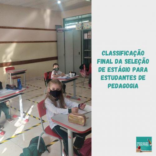 Classificação final da seleção de estagiários de estudantes de pedagogia