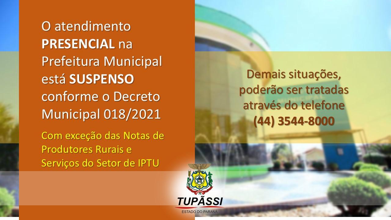 Prefeitura Municipal Não Estará Atendendo Presencialmente Até as 05h do Dia 08 de Março