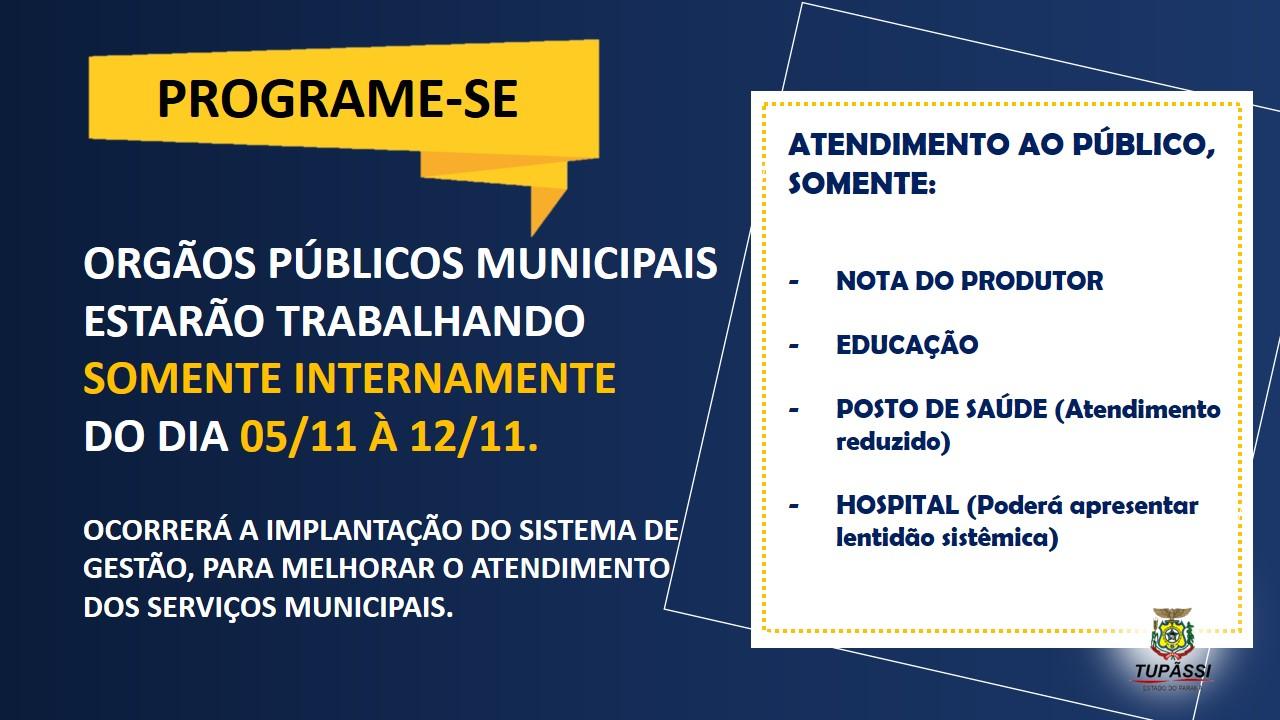 Programe-se! Confira como ficará o atendimento dos órgãos públicos, entre os dias 05/11 à 12/11