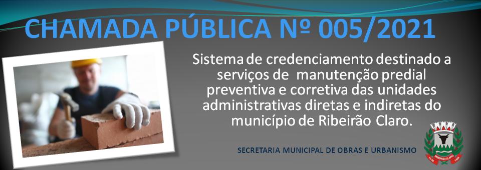 CHAMADA PUBLICA 005/2021