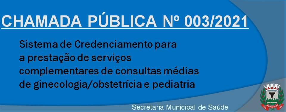 CHAMADA PUBLICA 003/2021 - SAUDE