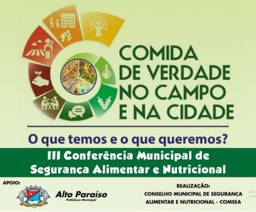 CONFERÊNCIA MUNICIPAL VAI DEBATER SEGURANÇA ALIMENTAR E NUTRICIONAL