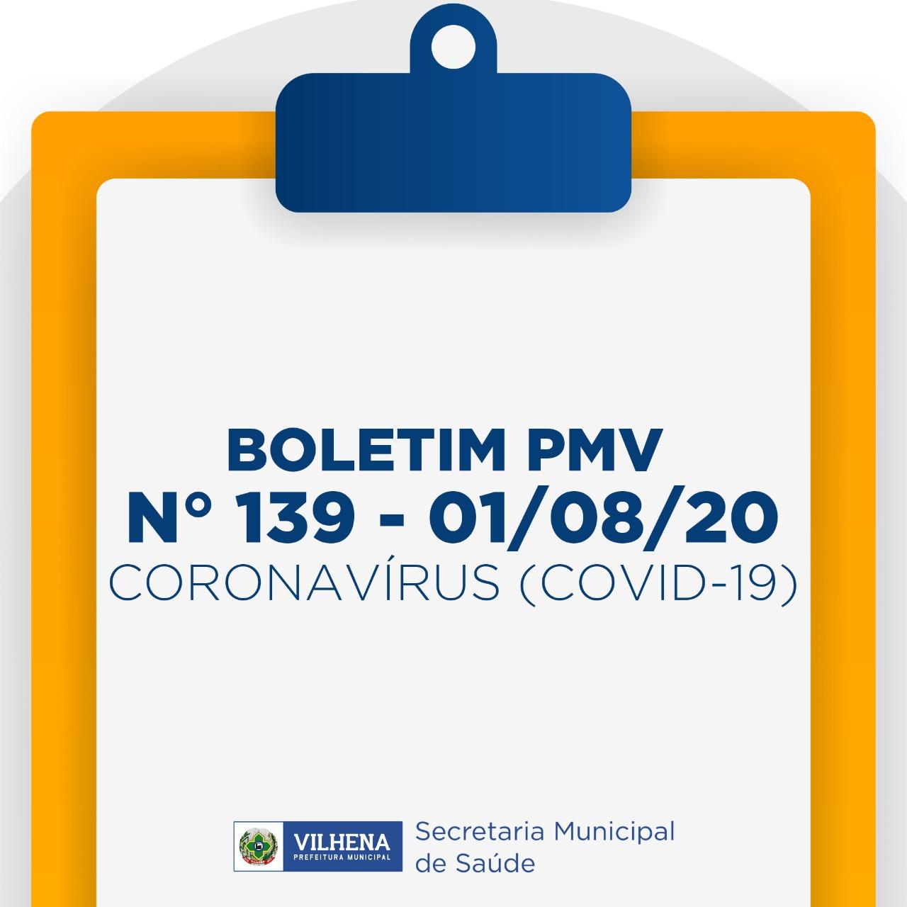 BOLETIM PMV Nº 139 - 01/08/20 - CORONAVÍRUS (COVID-19)