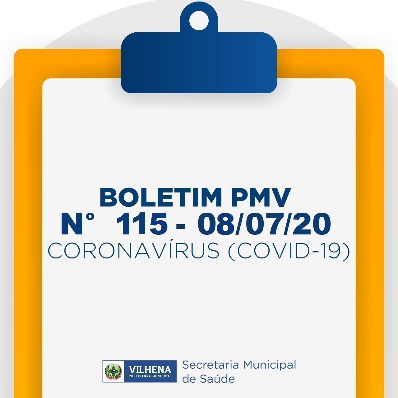 BOLETIM PMV Nº 115 - 08/07/20 - CORONAVÍRUS (COVID-19)