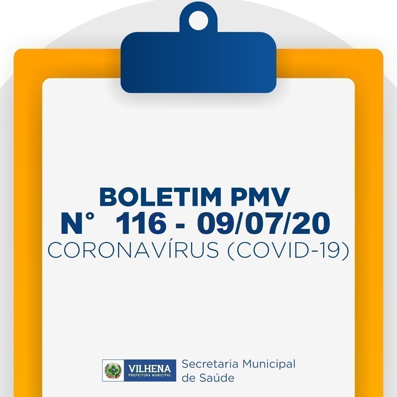 BOLETIM PMV Nº 116 - 09/07/20 - CORONAVÍRUS (COVID-19)