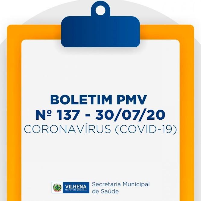 BOLETIM PMV Nº 137 - 30/07/20 - CORONAVÍRUS (COVID-19)