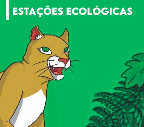 Saiba mais sobre as nossas Estações Ecológicas