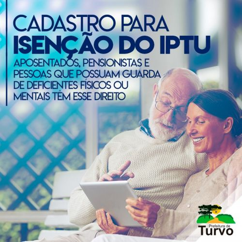 Aposentados e pensionistas: cadastrem-se para isenção de IPTU