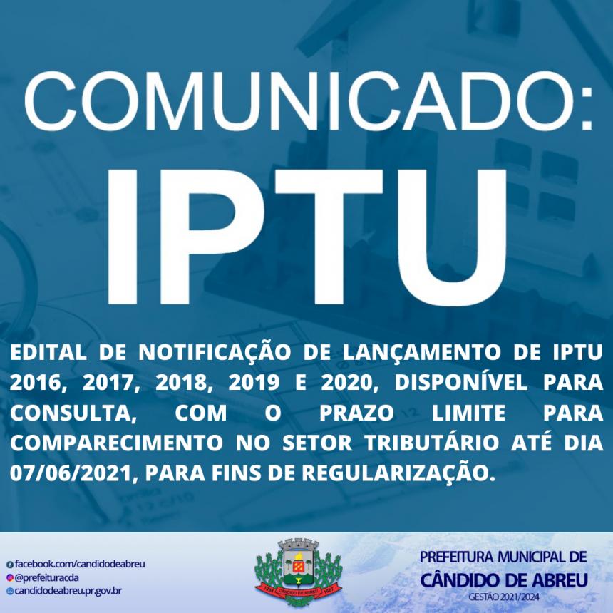 EDITAL DE NOTIFICAÇÃO DE LANÇAMENTO DE IPTU 2016 ATÉ 2020