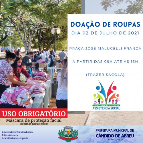 SECRETARIA MUNICIPAL DE ASSISTÊNCIA E PROMOÇÃO SOCIAL REALIZAR� DOAÇÃO DE ROUPAS.