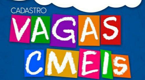 CADASTRO DE VAGAS e MATRÍCULAS DOS CMEIS