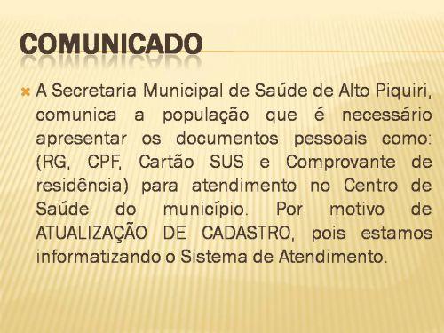 ATUALIZAÇÃO DE CADASTRO NO SISTEMA DE SAÚDE DE ALTO PIQUIRI