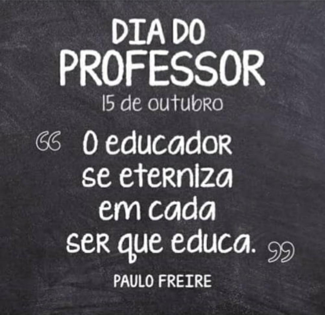 PARABÉNS A TODOS OS PROFISSIONAIS DE EDUCAÇÃO!