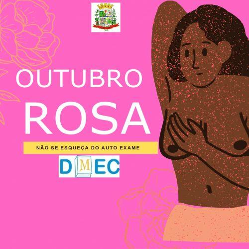 OUTUBRO ROSA TODOS JUNTOS POR ESSA CAUSA
