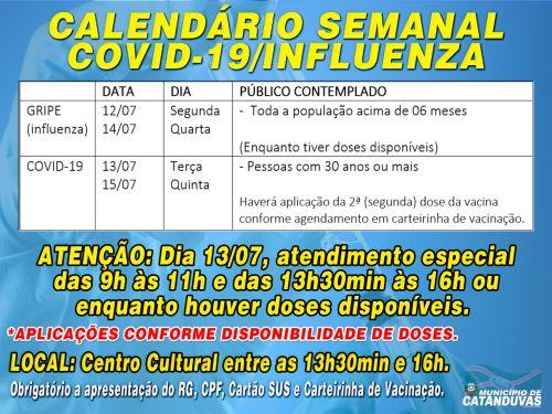 ATENÇÃO PARA O CALENDÁRIO SEMANAL DE VACINAÇÃO CONTRA A COVID-19 E INFLUENZA EM CATANDUVAS.