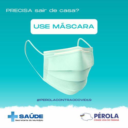 Uso de máscara passa a ser obrigatório em Pérola a partir do dia 1º.