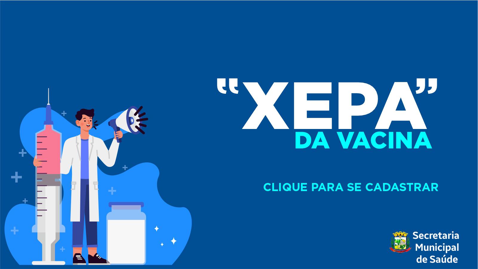 Inscrições XEPA da Vacina COVID-19