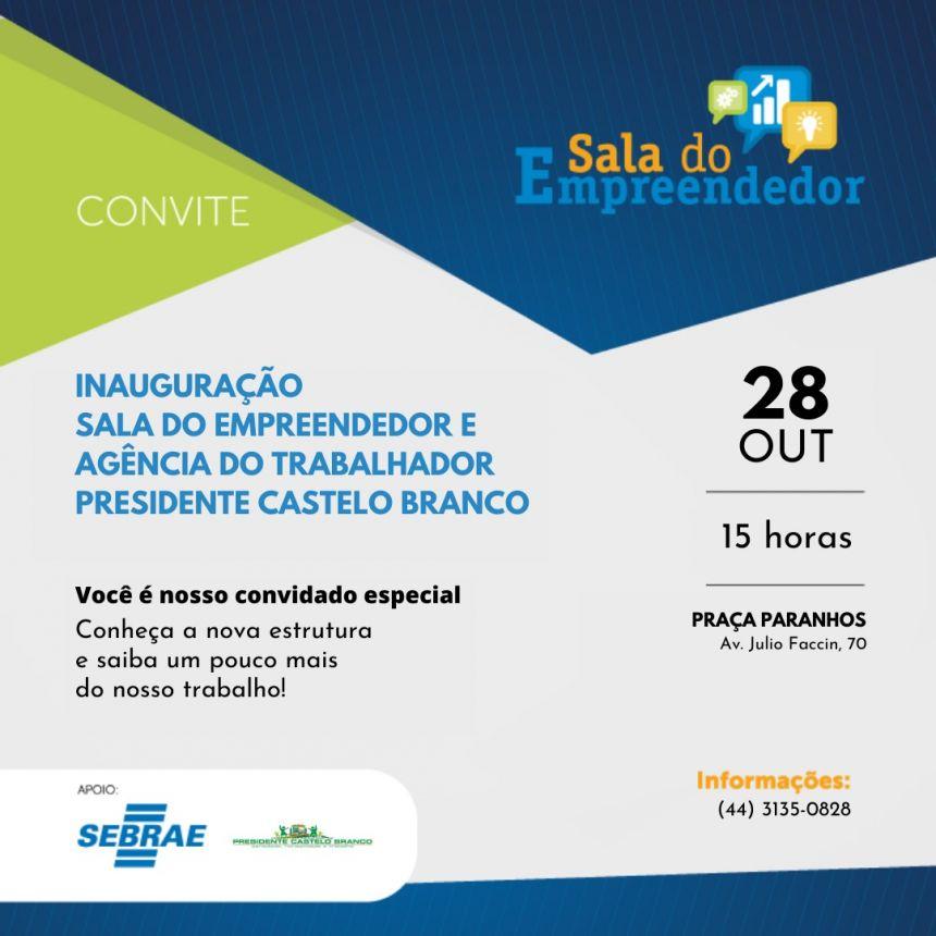 Inauguração Sala do Empreendedor e Agência do Trabalhador em Presidente Castelo Branco