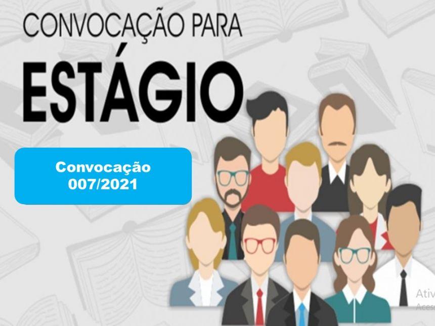 CONVOCAÇÃO 007/2021: PREFEITURA CONVOCA ESTAGIÁRIOS APROVADOS NO PROCESSO SELETIVO