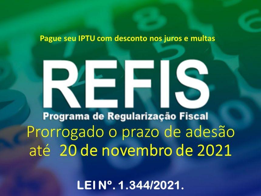 REFIS-2021 É PRORROGADO ATÉ 20 DE NOVEMBRO