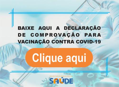 DECLARAÇÃO DE COMPROVAÇÃO PARA VACINAÇÃO CONTRA COVID-19
