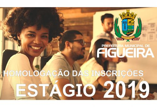 Homologação Inscrições ESTAGIO 2019