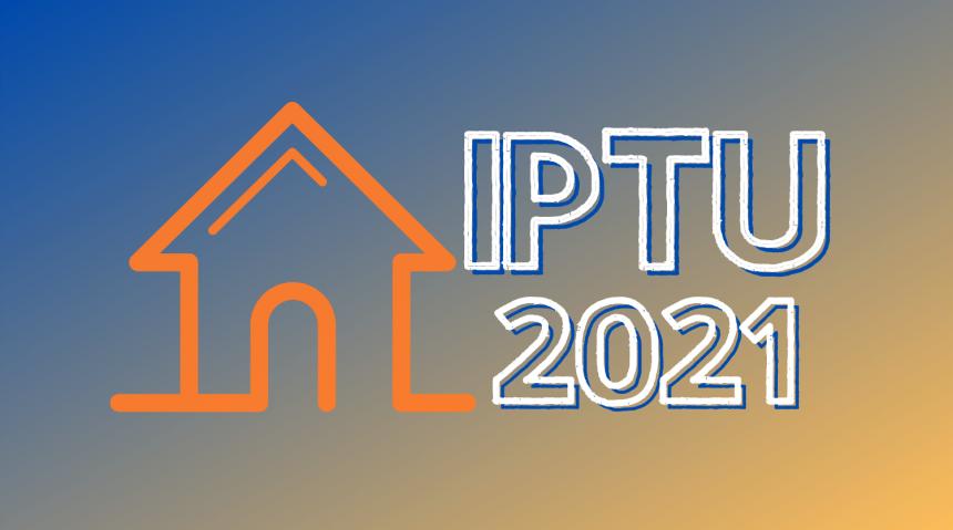 Atenção : IPTU 2021