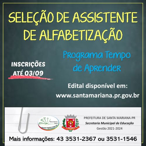 """Processo Seletivo Simplificado de Assistente de Alfabetização para o Programa """"TEMPO DE APRENDER"""""""