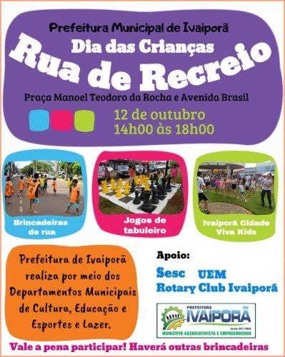 No Dia das Crianças haverá Rua de Recreio em Ivaiporã