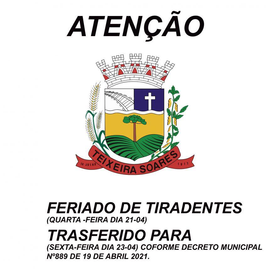 Feriado de Tiradentes(dia 21-04)  transferido para sexta-feira (dia 23-04)