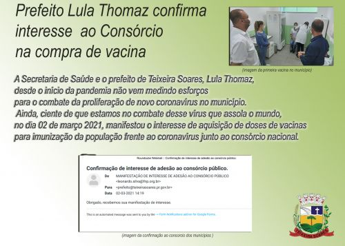 Prefeito confirma  Junto ao Consórcio de Municípios adesão na compra de vacinas.