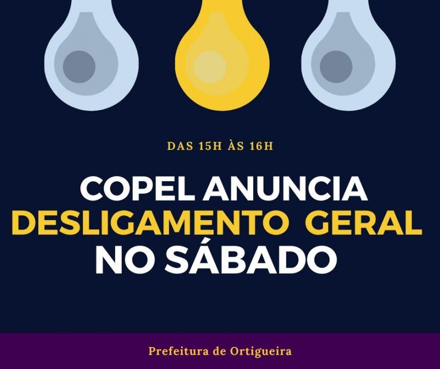 Copel anuncia desligamento geral neste sábado em Ortigueira