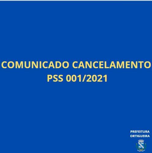AVISO CANCELAMENTO EDITAL PSS 001/2021