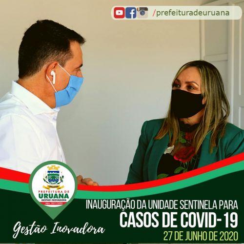 A Prefeitura de Uruana, por meio da Secretaria Municipal de Saúde, inaugurou neste sábado, 27, o Centro de Atendimento para o Enfrentamento ao Coronavírus.